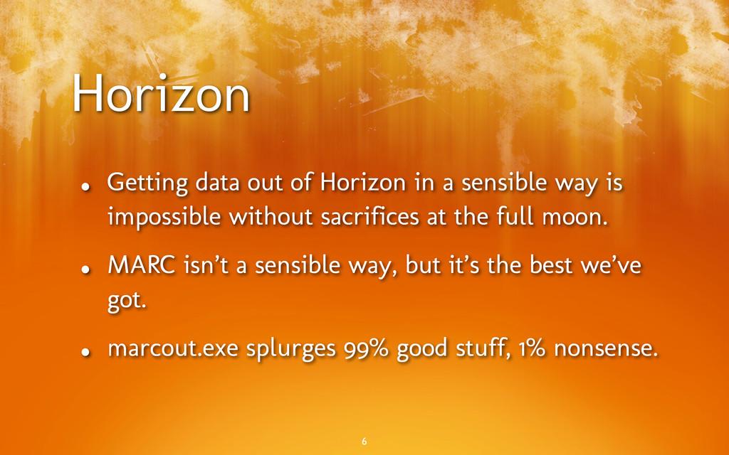 Horizon • Getting data out of Horizon in a sens...