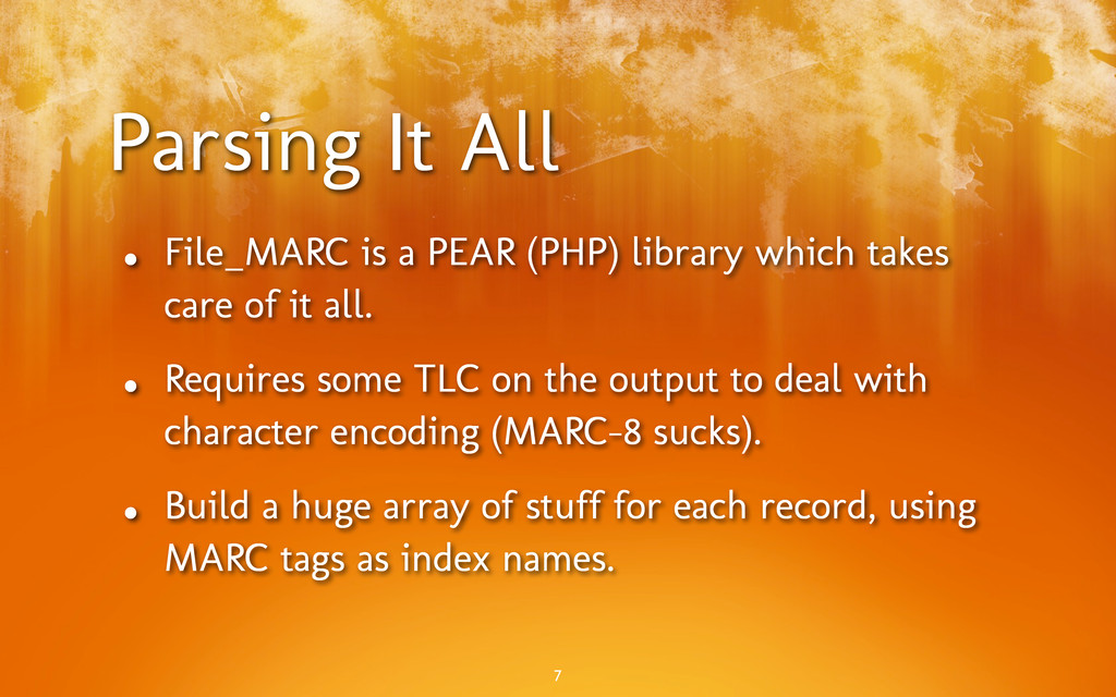 Parsing It All • File_MARC is a PEAR (PHP) libr...