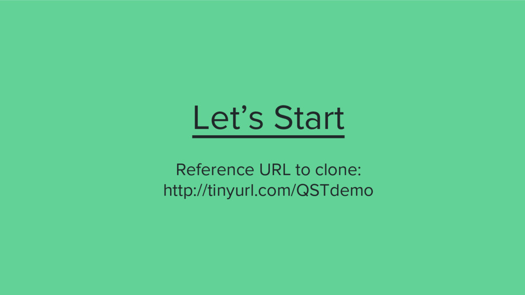 Let's Start Reference URL to clone: http://tiny...