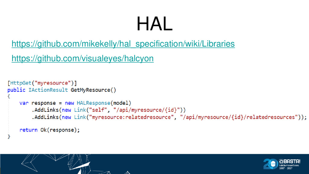 HAL https://github.com/mikekelly/hal_specificat...