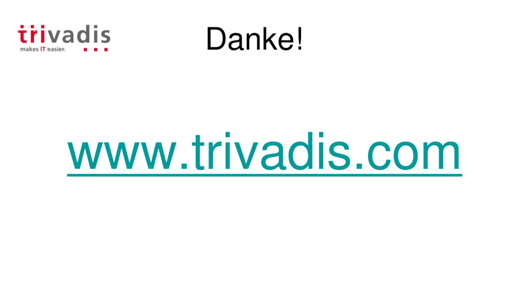 Danke! www.trivadis.com