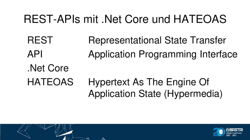 REST-APIs mit .Net Core und HATEOAS REST API .N...