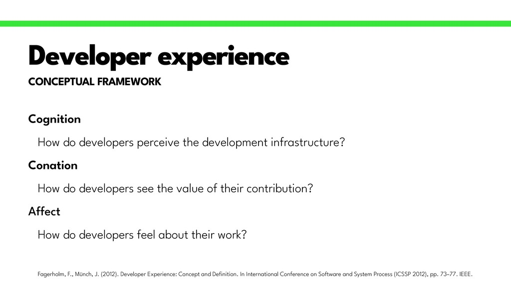 CONCEPTUAL FRAMEWORK Developer experience Cogni...