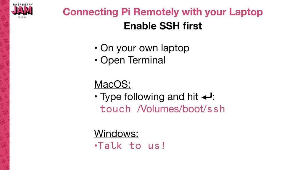 Connecting Pi Remotely with your Laptop Enable ...