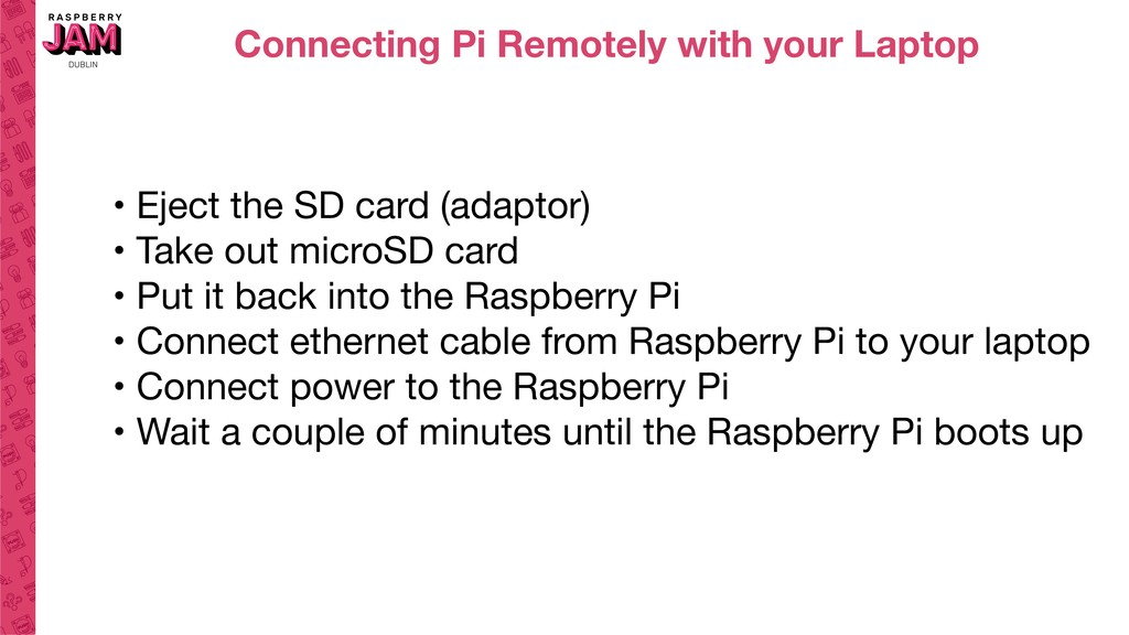 Connecting Pi Remotely with your Laptop • Eject...