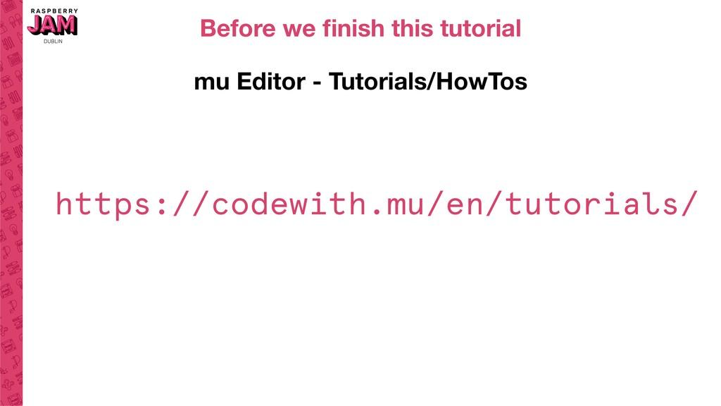 mu Editor - Tutorials/HowTos https://codewith.m...