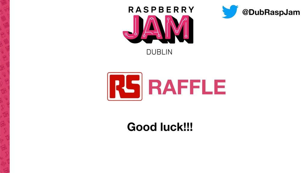 @DubRaspJam RAFFLE Good luck!!!