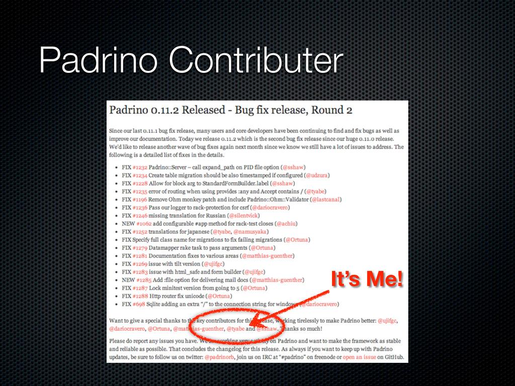 It's Me! Padrino Contributer