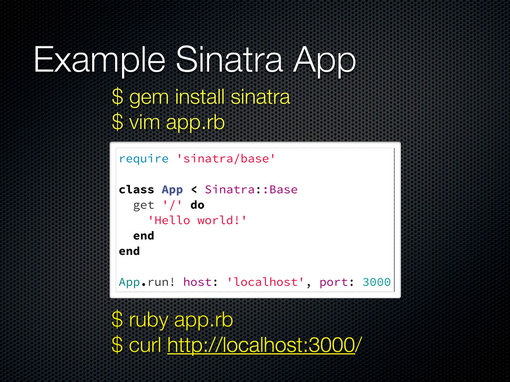 require 'sinatra/base' class App < Sinatra::Bas...