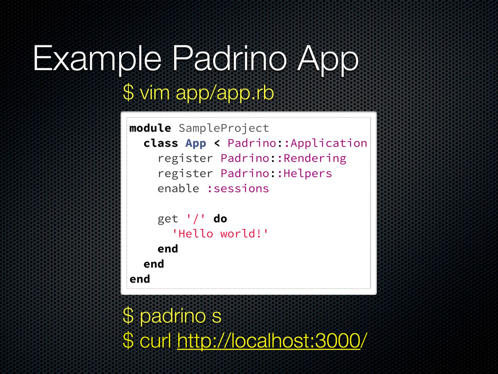 Example Padrino App module SampleProject class ...