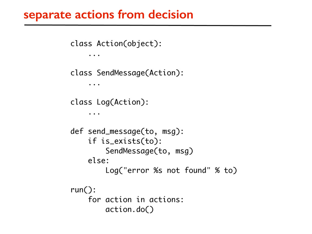 separate actions from decision class Action(obj...