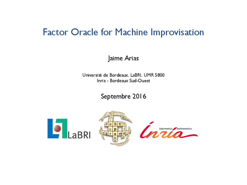 Factor Oracle for Machine Improvisation Jaime A...