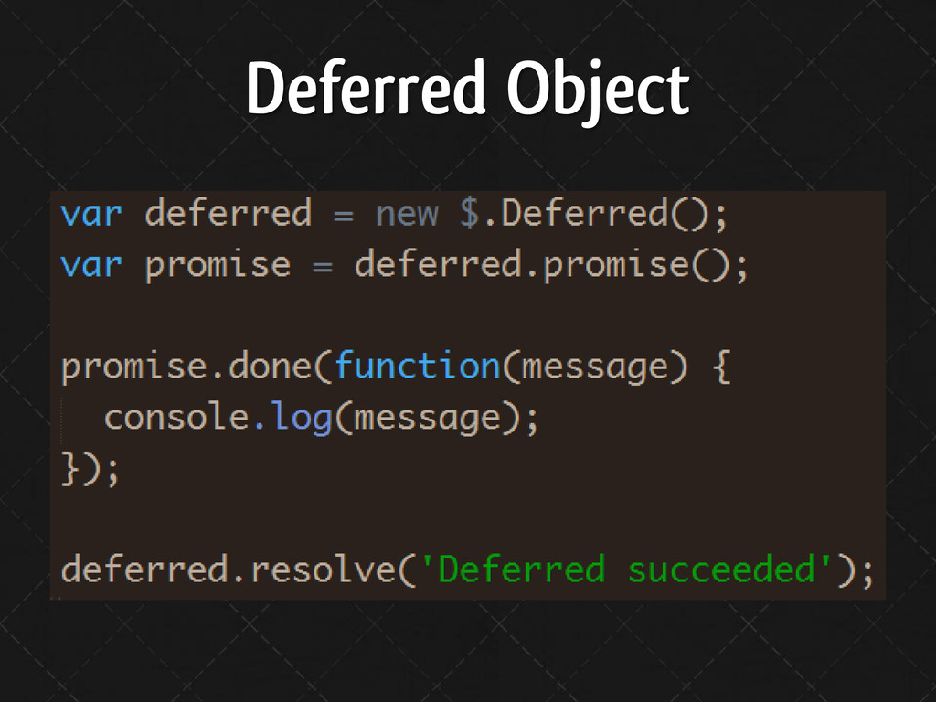 Deferred Object