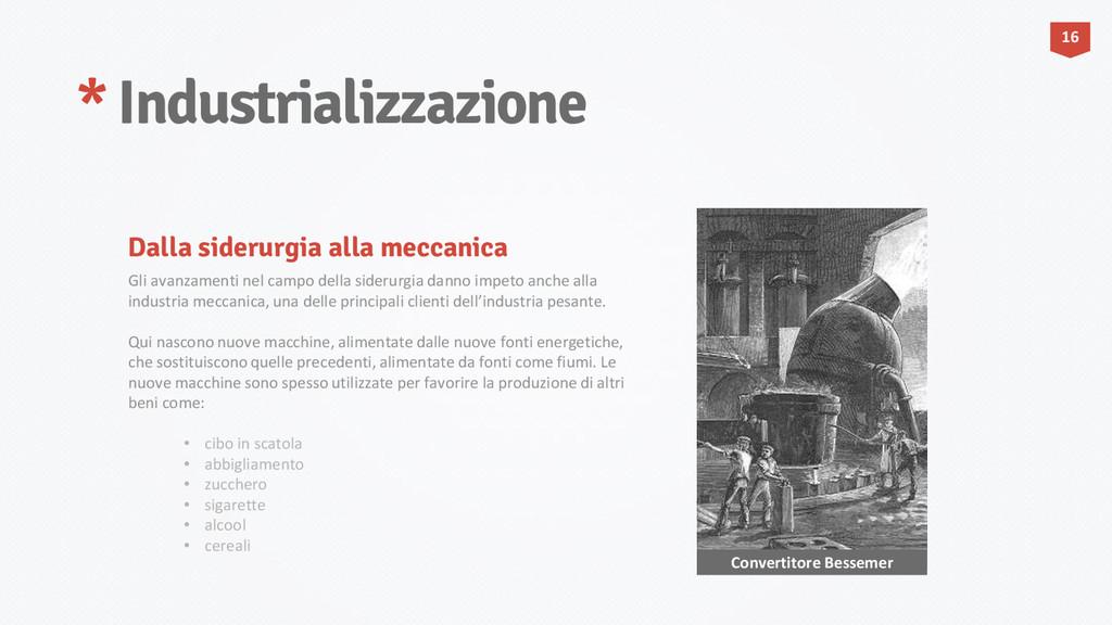 * Industrializzazione 16 Convertitore Bessemer ...