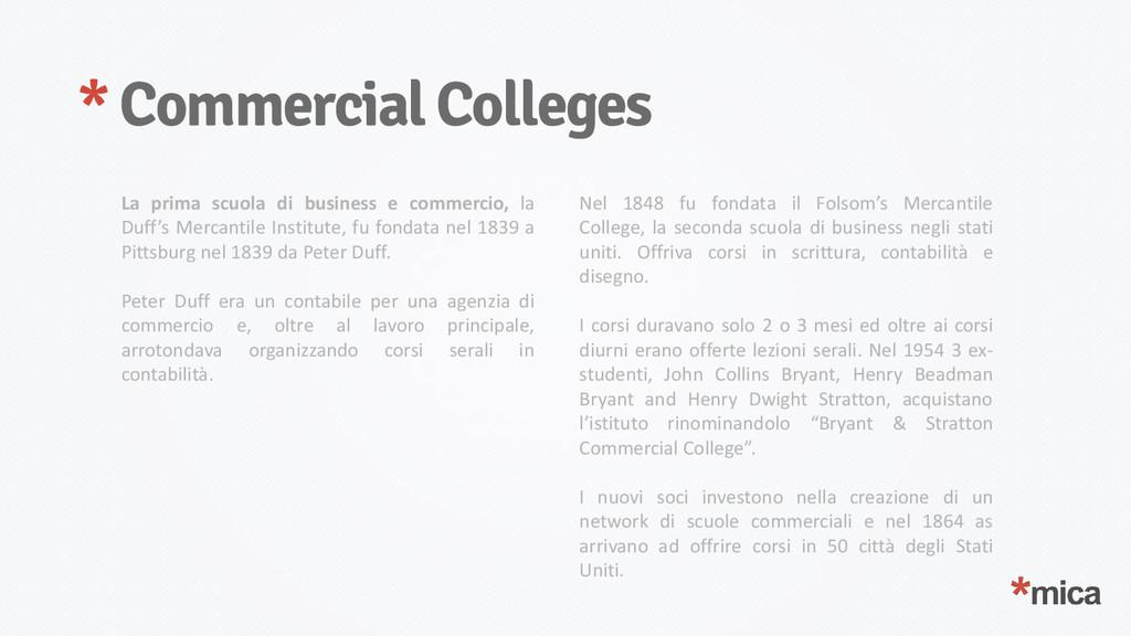 * Commercial Colleges La prima scuola di busine...
