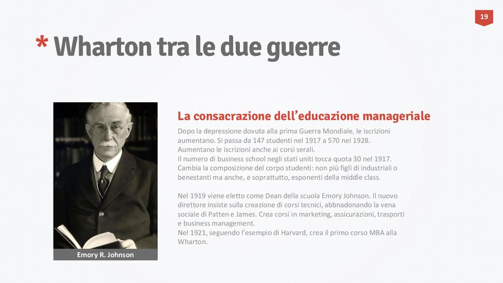 * Wharton tra le due guerre Emory R. Johnson Do...