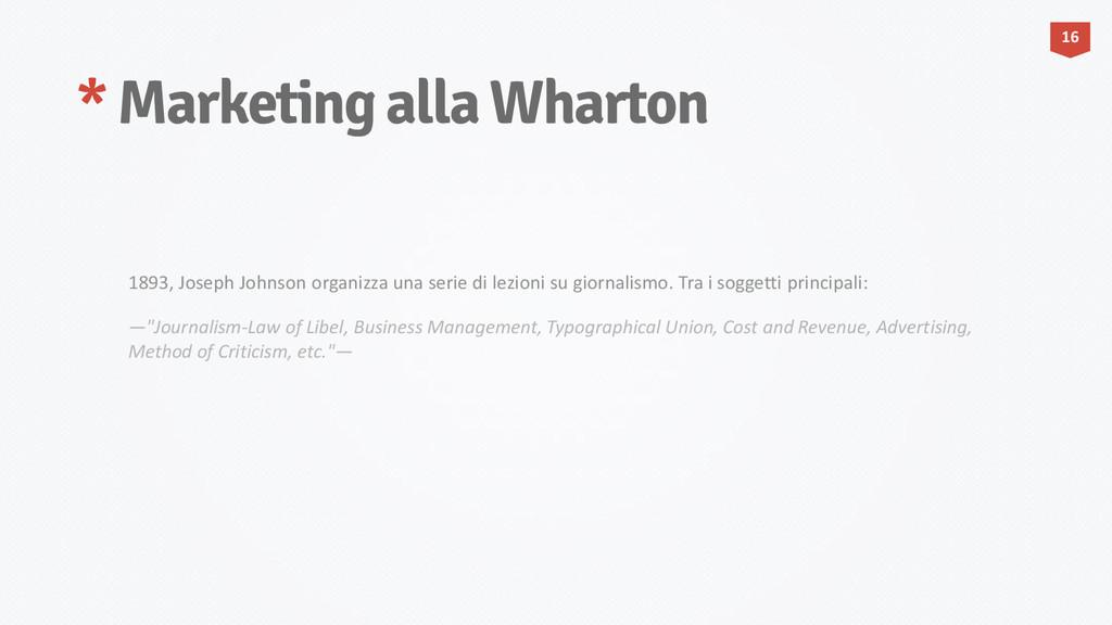 * Marketing alla Wharton 16 1893, Joseph Johnso...