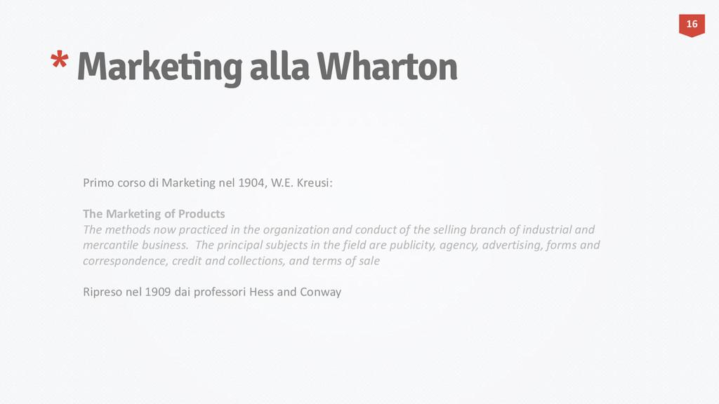 * Marketing alla Wharton 16 Primo corso di Mark...