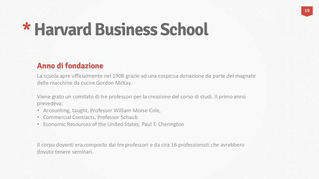 * Harvard Business School La scuola apre uffici...