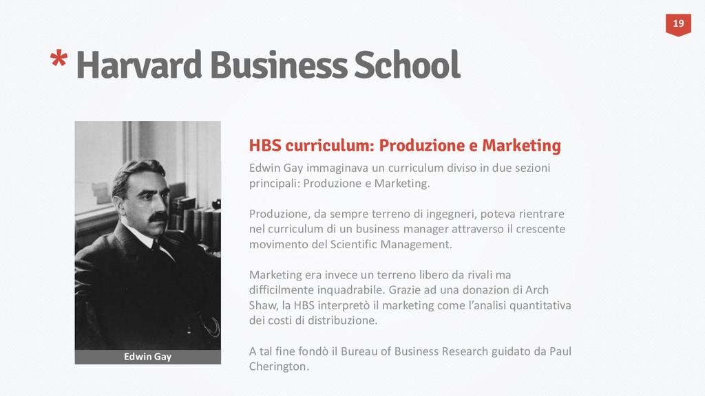 * Harvard Business School Edwin Gay Edwin Gay i...