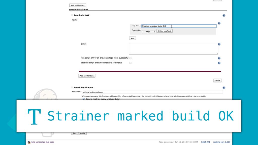 J Strainer marked build OK T