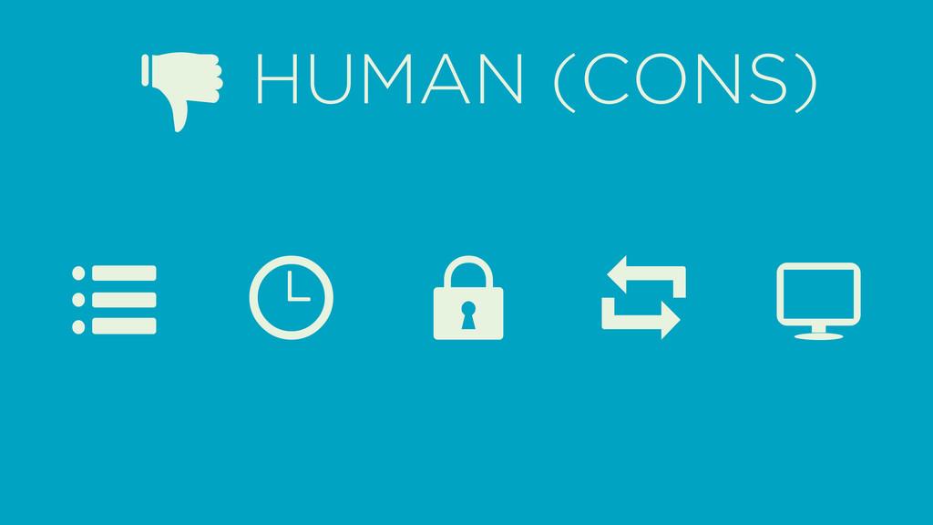 7 r c L M t HUMAN (CONS)