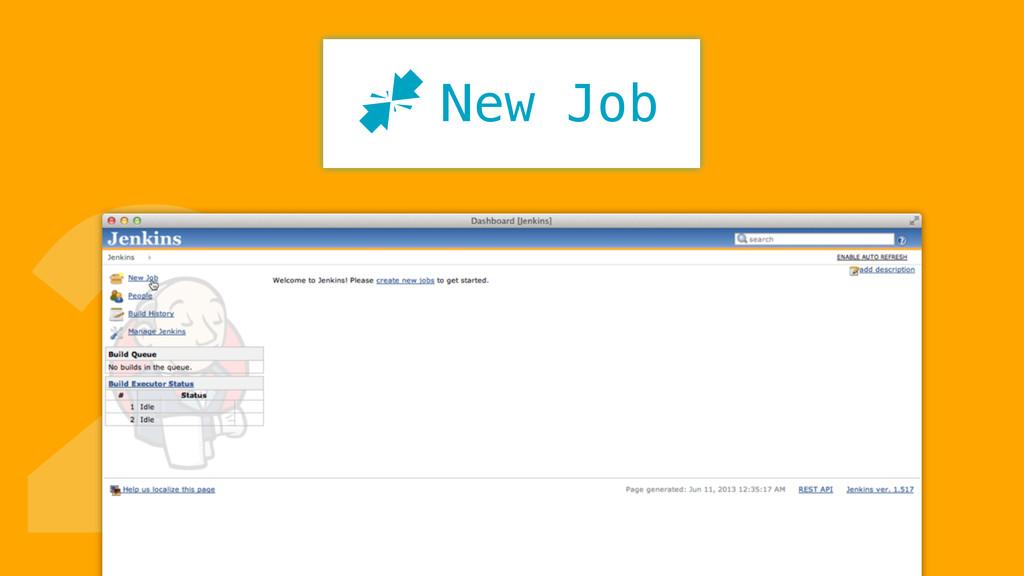 2 New Job J