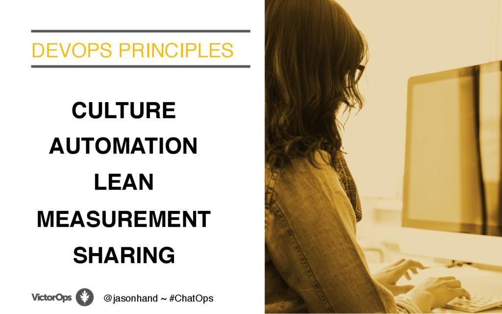 DEVOPS PRINCIPLES CULTURE AUTOMATION MEASUREMEN...