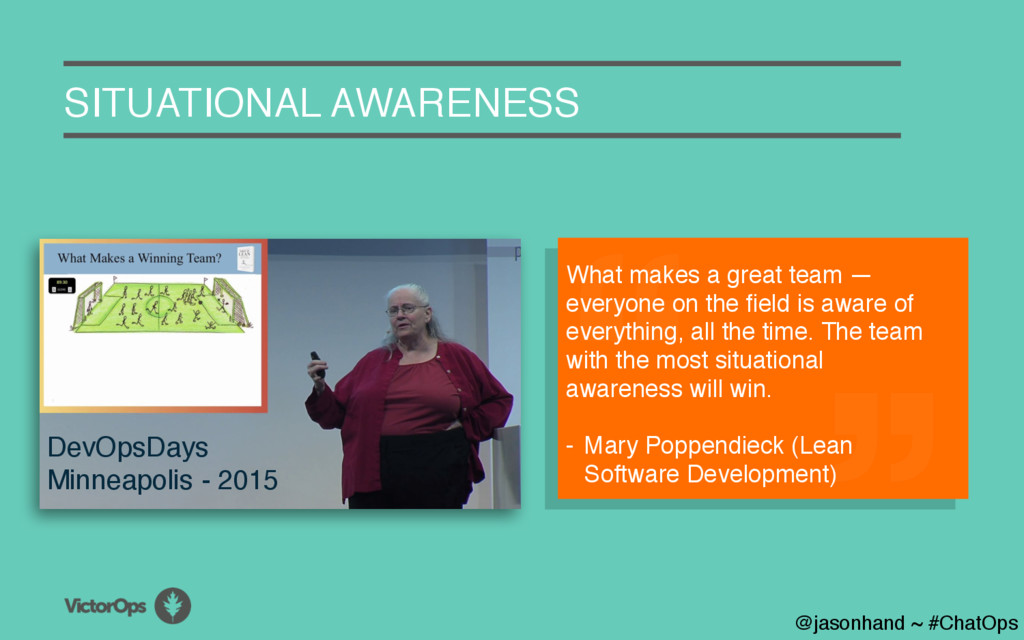 A SITUATIONAL AWARENESS What makes a great team...