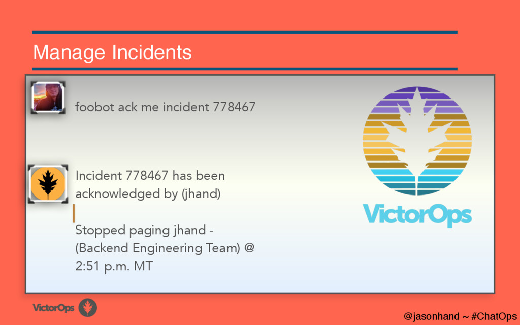 Manage Incidents Incident 778467 has been ackno...