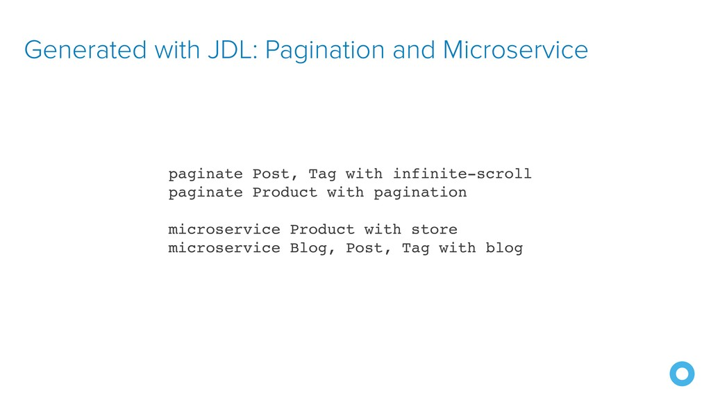 Generated with JDL: Pagination and Microservice...