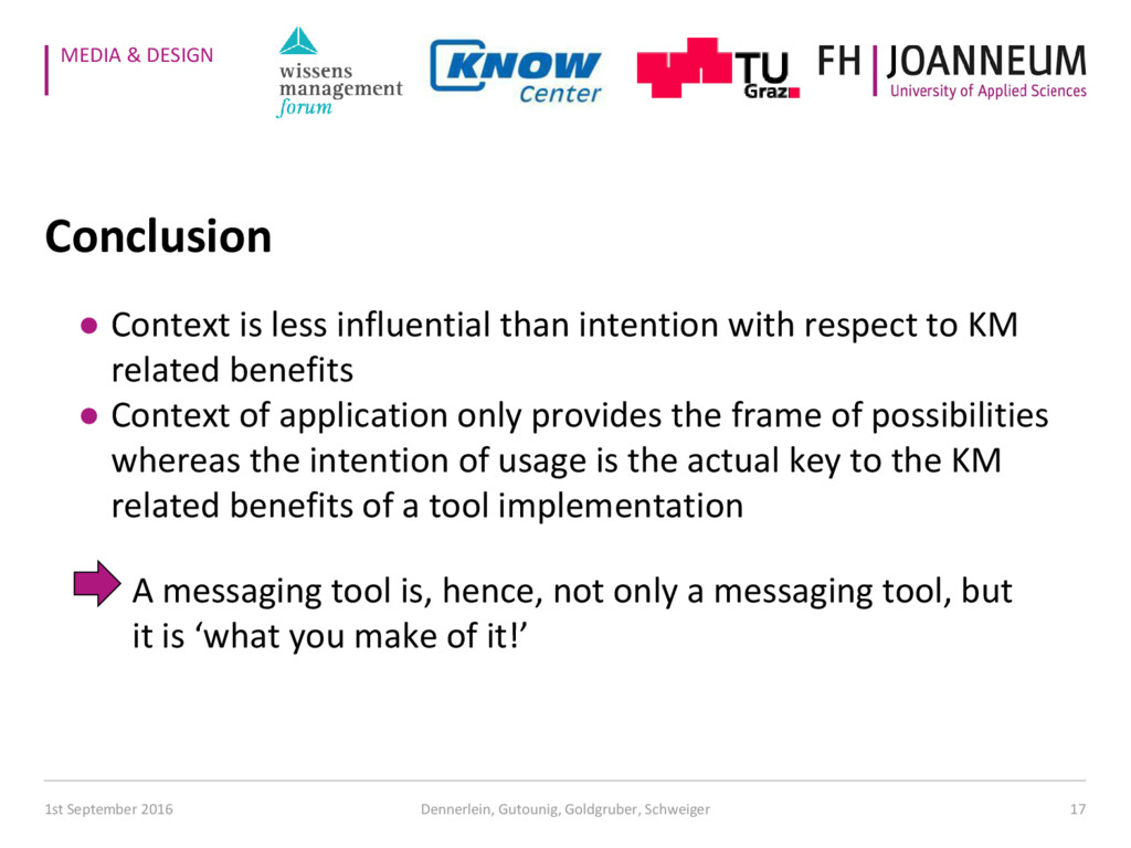 MEDIA & DESIGN Conclusion ● Context is less inf...