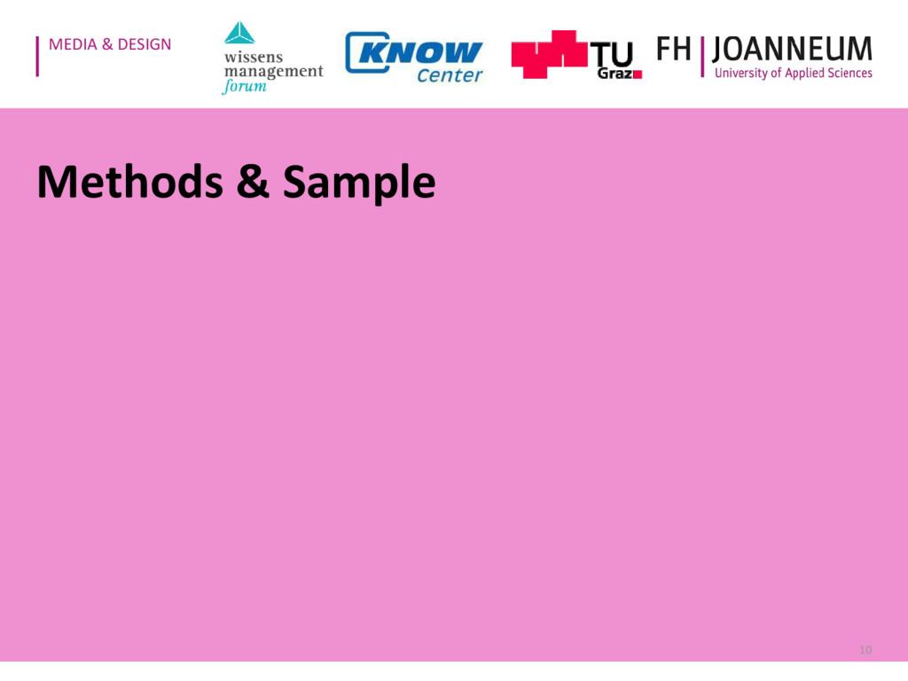 MEDIA & DESIGN Methods & Sample 10