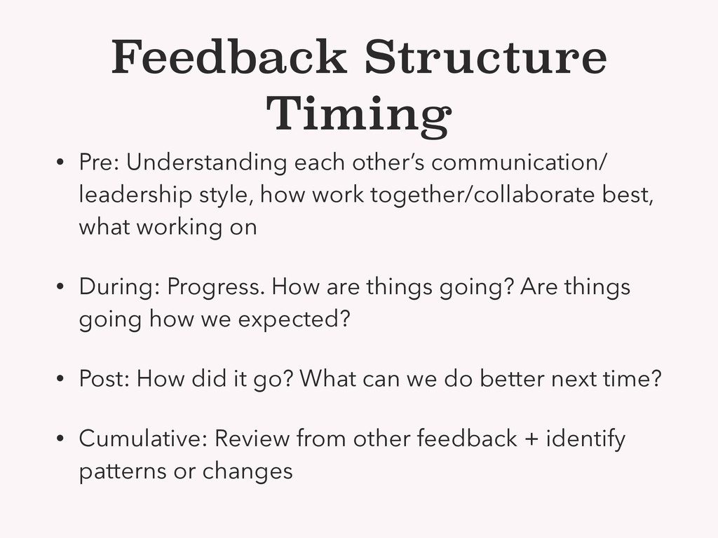 Feedback Structure Timing • Pre: Understanding ...