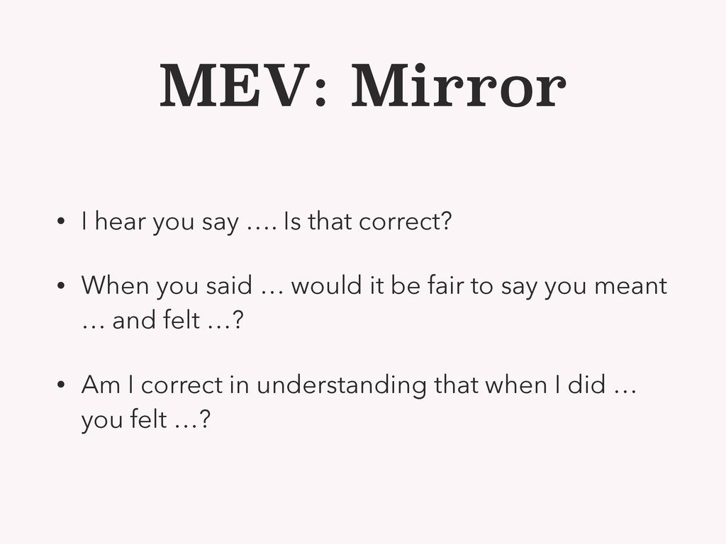 MEV: Mirror • I hear you say …. Is that correct...