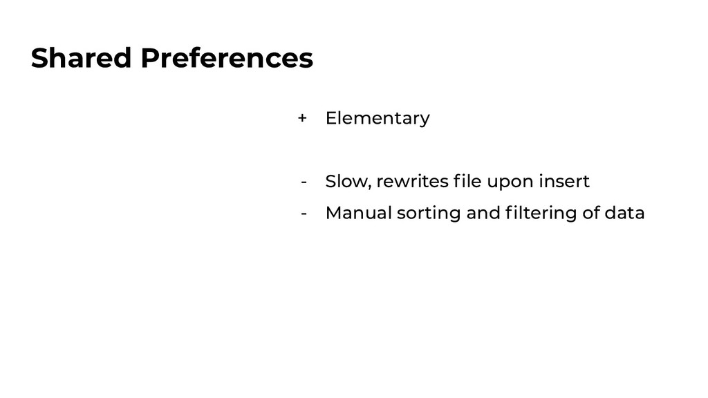 Shared Preferences + Elementary - Slow, rewrite...