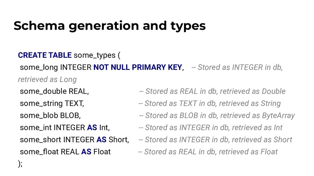 Schema generation and types CREATE TABLE some_t...
