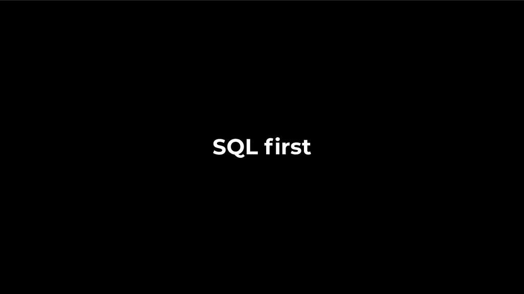 SQL first