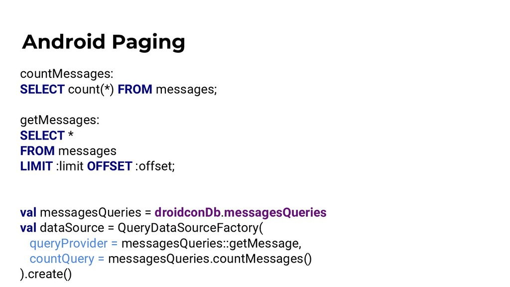 Android Paging countMessages: SELECT count(*) F...