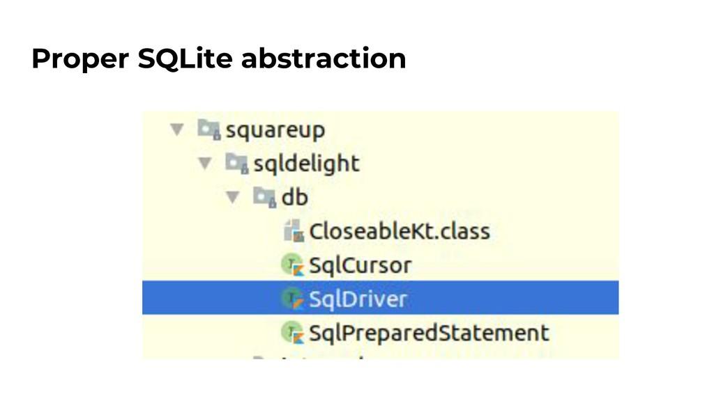 Proper SQLite abstraction