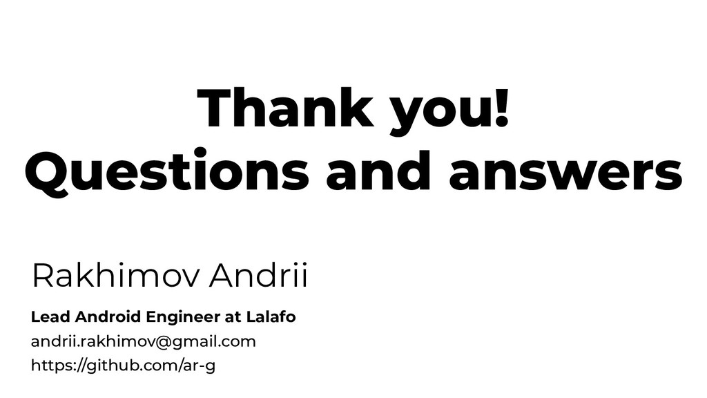 Thank you! Questions and answers Rakhimov Andri...