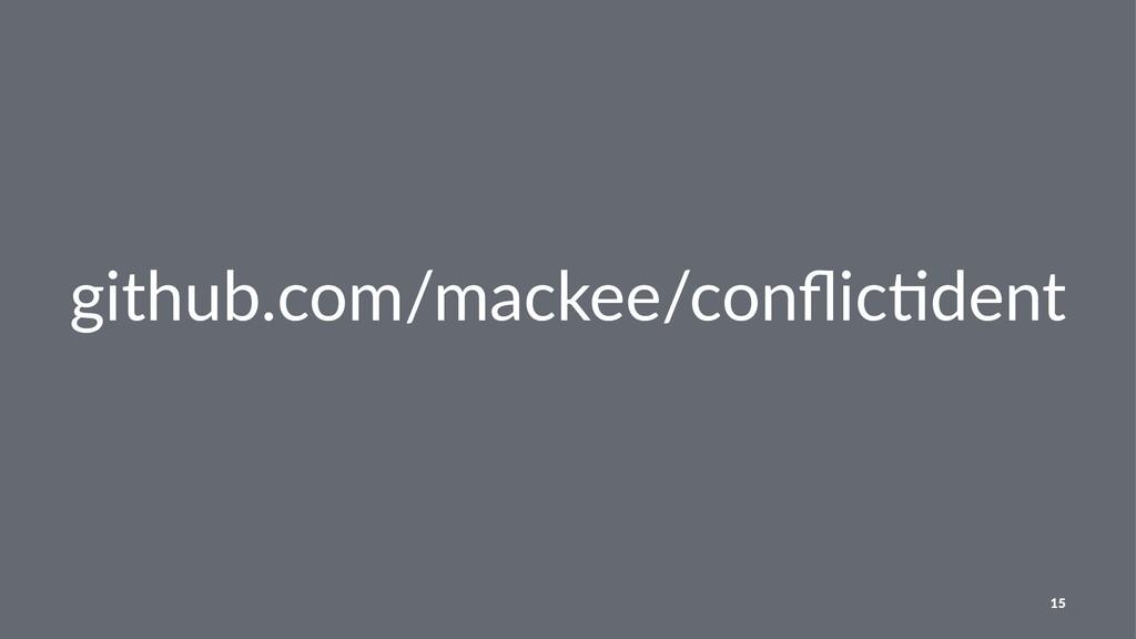 github.com/mackee/conflic1dent 15