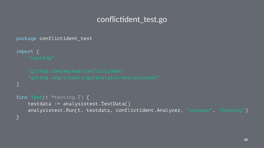 conflic&dent_test.go package conflictident_test ...
