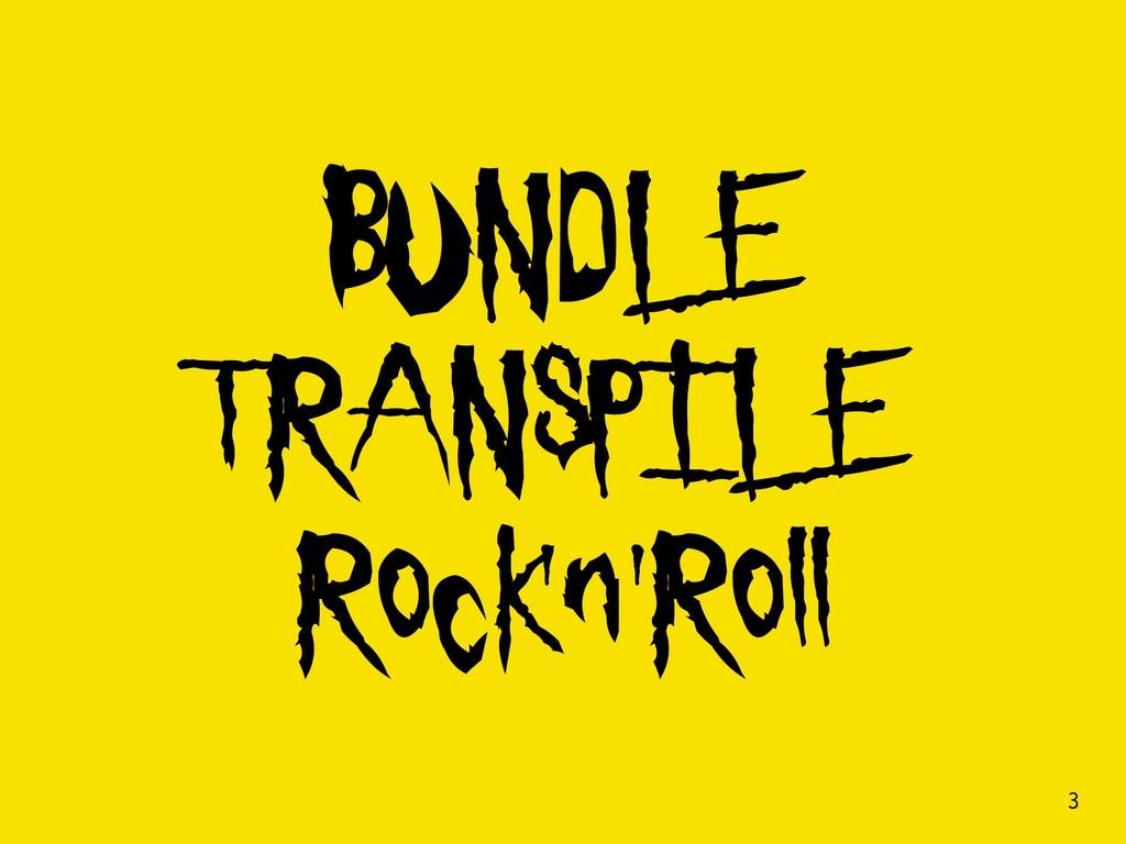 BUNDLE TRANSPILE Rock'n'Roll !3