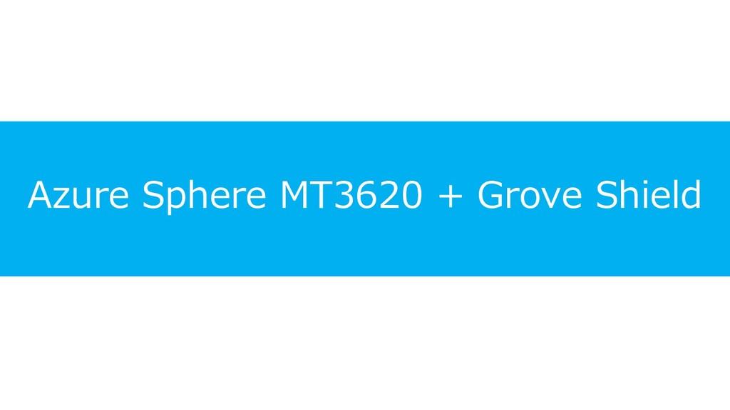 Azure Sphere MT3620 + Grove Shield