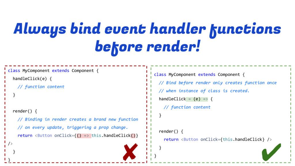 Always bind event handler functions before rend...