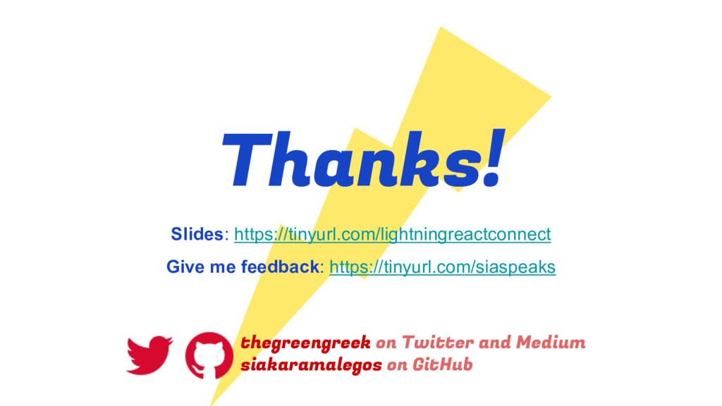 Thanks! thegreengreek on Twitter and Medium sia...