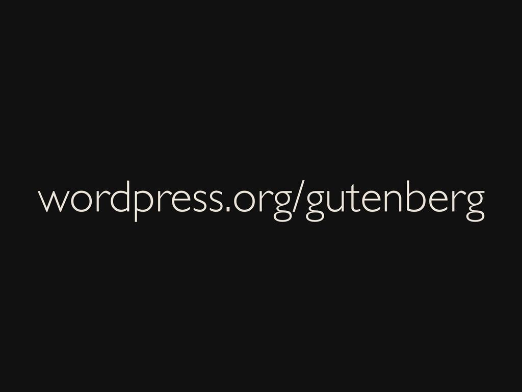 wordpress.org/gutenberg
