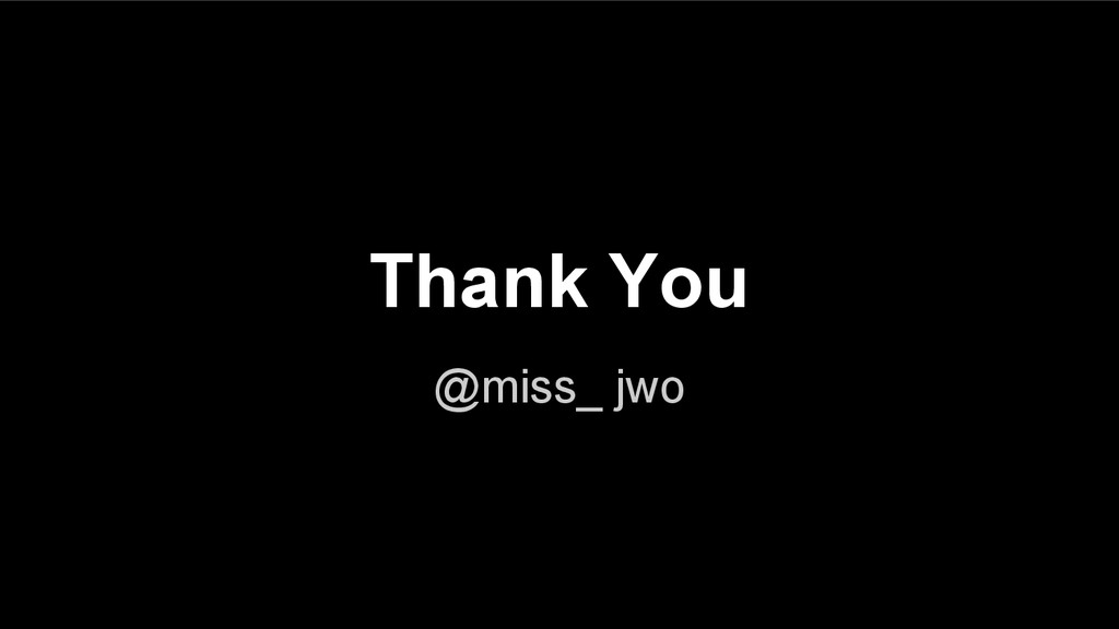 @miss_ jwo Thank You