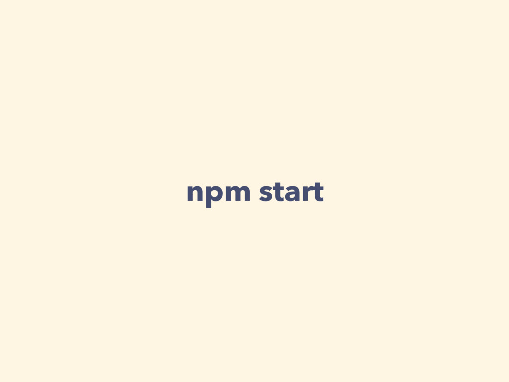 npm start